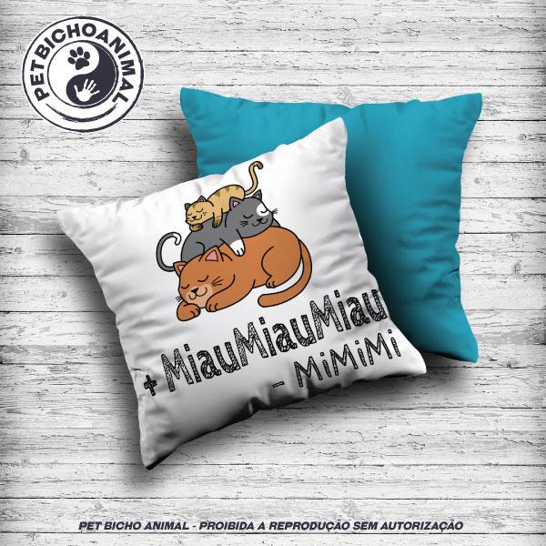 Almofada +MiauMiauMiau -MiMiMi 1