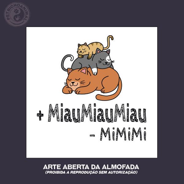 Almofada +MiauMiauMiau -MiMiMi 2
