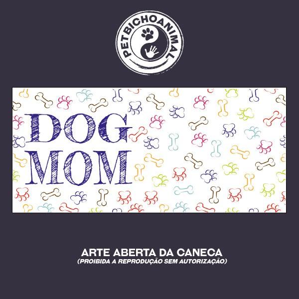 Caneca - Dog Mom 2