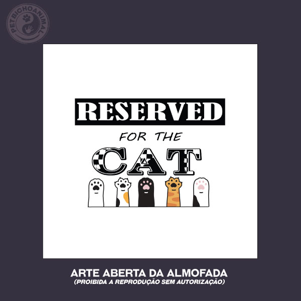 Almofada - Reserved For The Cat 2