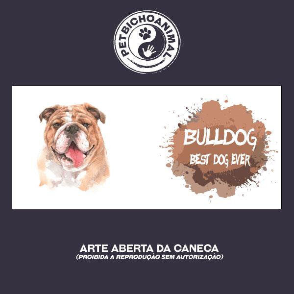Caneca Coleção Best Dog Ever - Raça Bulldog 2