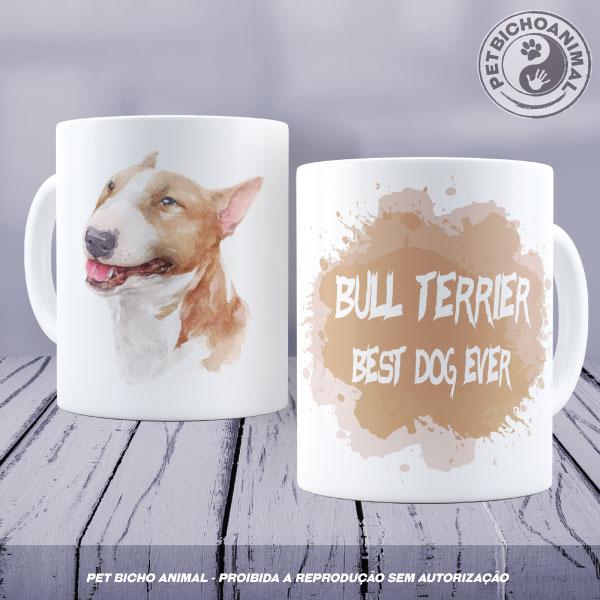 Caneca Coleção Best Dog Ever - Raça Bull Terrier 1