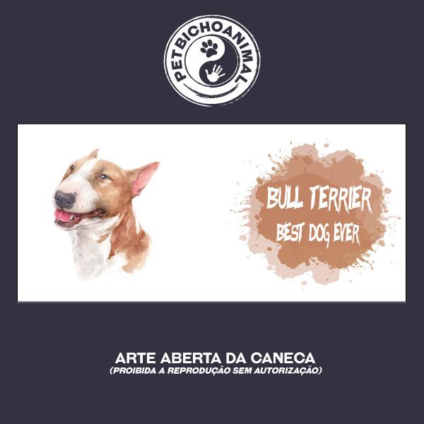 Caneca Coleção Best Dog Ever - Raça Bull Terrier 2