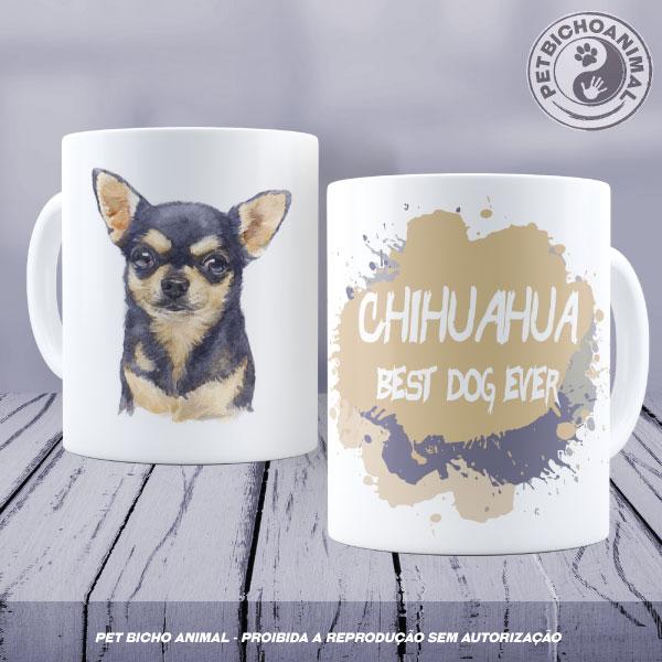 Caneca Coleção Best Dog Ever - Raça Chihuahua 1