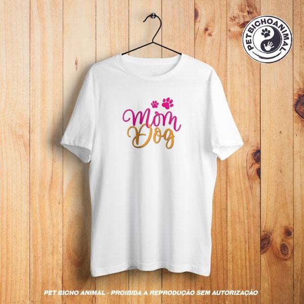 Camiseta - Mom Dog 1