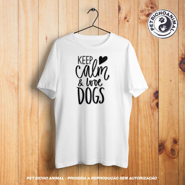Camiseta - Keep Calm and Love Dogs 1