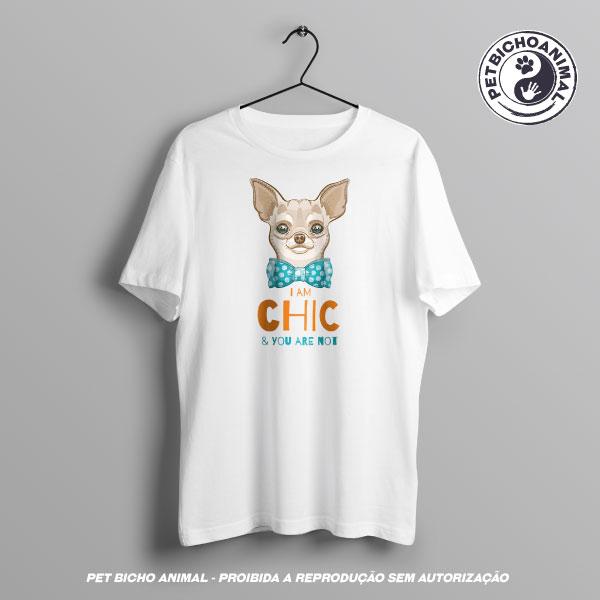 Camiseta - Eu sou Chique e Você Não é 2