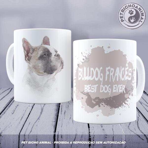 Caneca Coleção Best Dog Ever - Raça Bulldog Francês 1