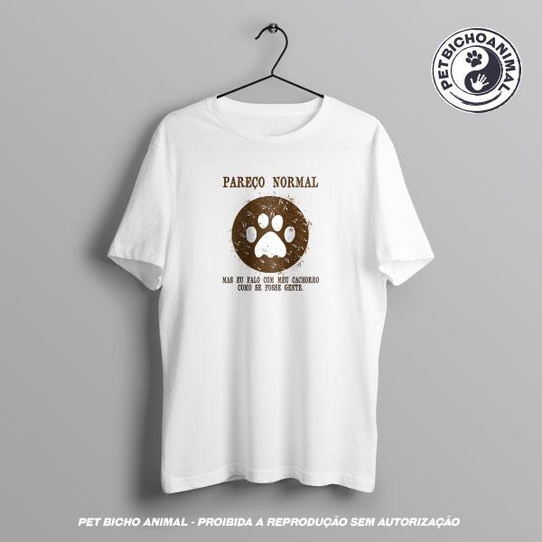 Camiseta -  Pareço Normal 3