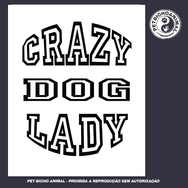 Camiseta -  Crazy Dog Lady 2