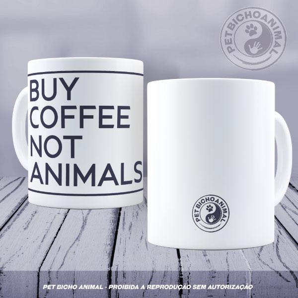 Caneca - Não Compre Animais 1