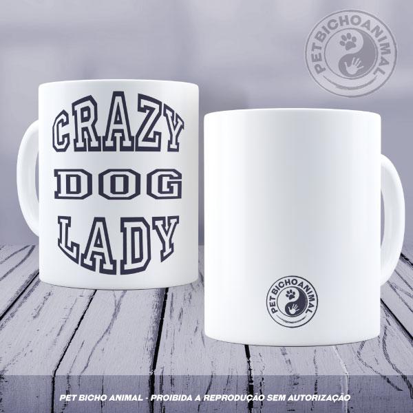 Caneca - Crazy Dog Lady 1