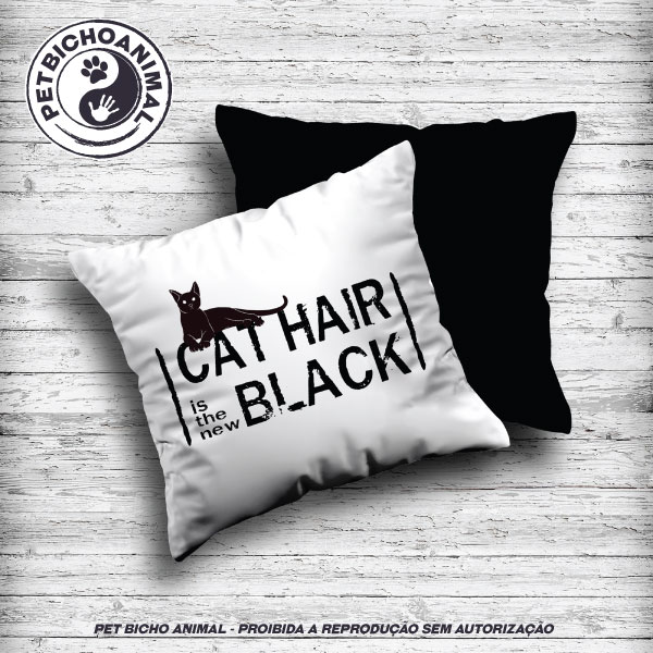 Almofada Cat Hair is the New Black 1