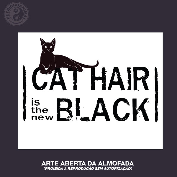 Almofada Cat Hair is the New Black 3