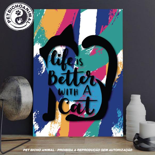 Quadro A Vida é Melhor com Gato 1