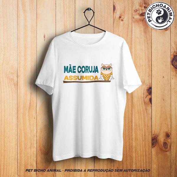 Camiseta - Mãe Coruja Assumida 1