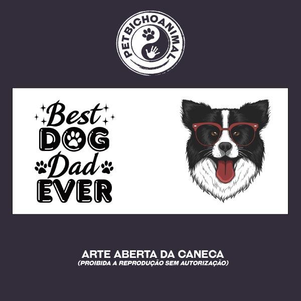 Caneca - Best Dog Dad Ever 3